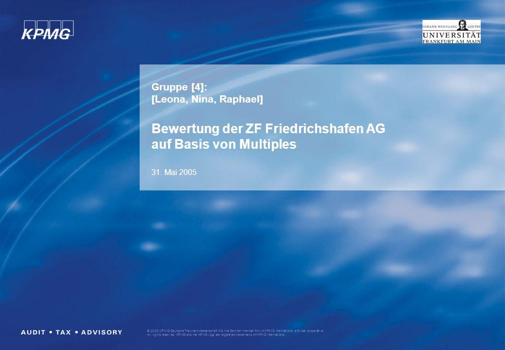 Gruppe [4]: [Leona, Nina, Raphael] Bewertung der ZF Friedrichshafen AG auf Basis von Multiples 31.